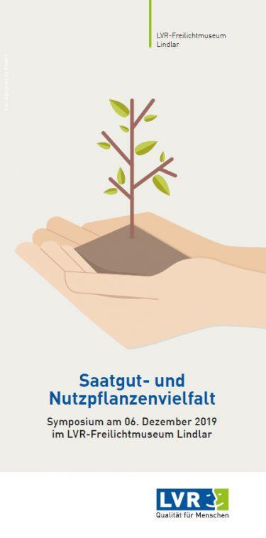 """LVR-Freilichtmuseum Lindlar - Symposium """"Saatgut-und Nutzpflanzenvielfalt"""" am 6. Dezember 2019"""